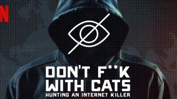 Don't F..k with Cats – Kedilere Bulaşmayın!