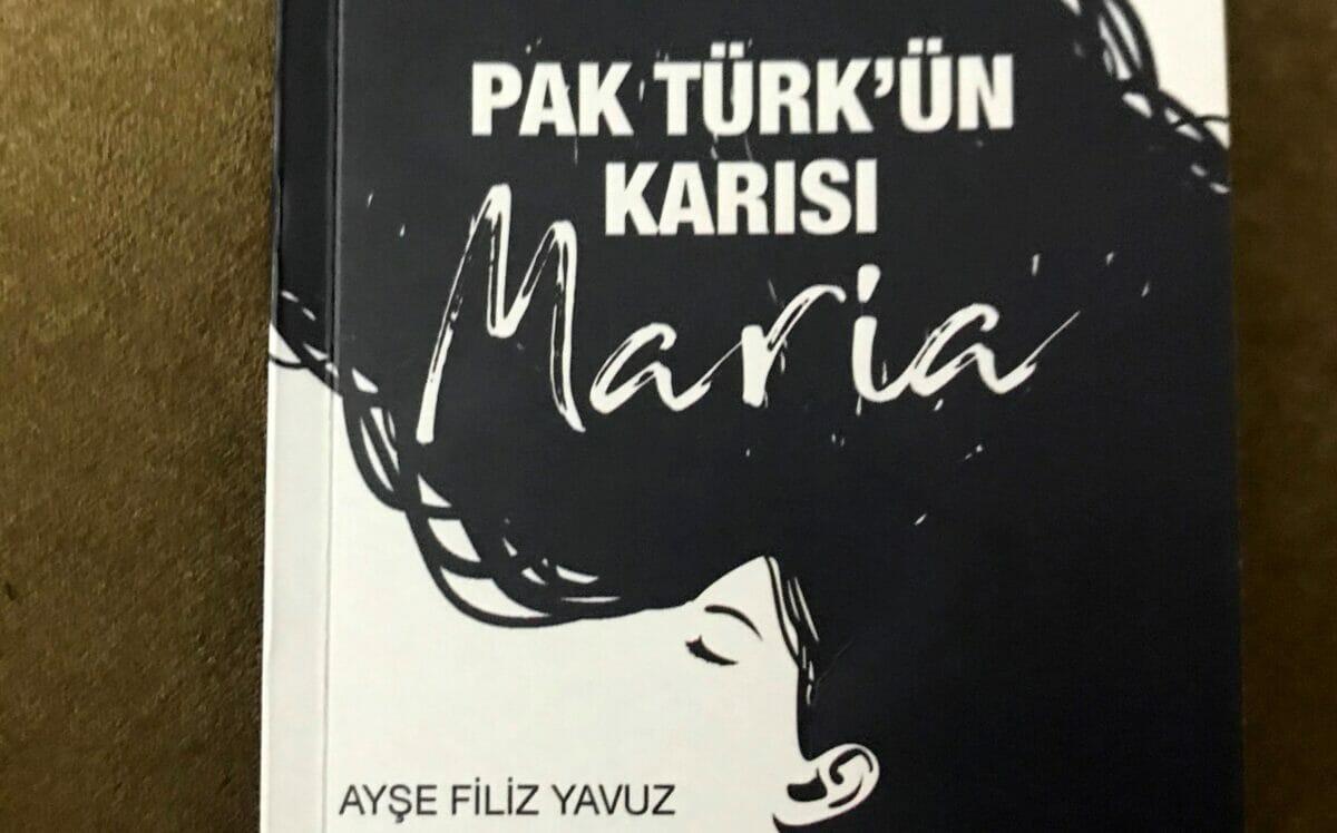 Tıp, Sağlık ve Edebiyat – Pak Türk'ün Karısı Maria